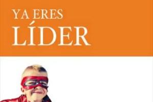PORTADA LIBRO SPB0221904 MAX1 - YA ERES LÍDER: Entrevista a los autores en la revista online Espacio Humano 171