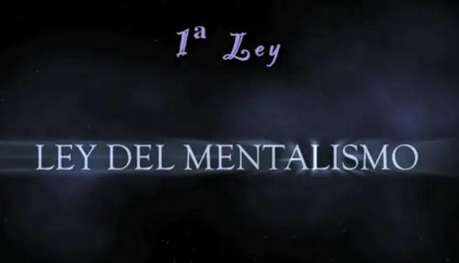 ley mentalismo - Ley del Mentalismo. 1ª Ley Universal de Hermes