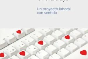 Port. LA GESTION DE LA VIDA1 - La gestión de la vida en el trabajo. Un proyecto laboral con sentido