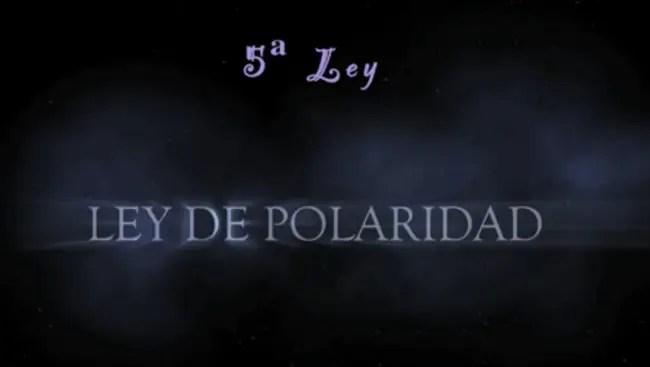 ley polaridad - Ley de polaridad: 5ª Ley Universal de Hermes