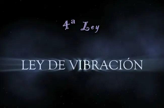 ley vibracion - Ley de vibración: 4ª Ley Universal de Hermes
