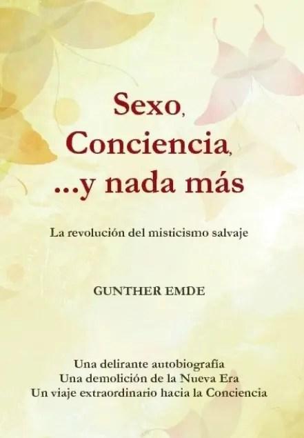 sexo conciencia y nada más - Sexo, Conciencia, ... y nada más
