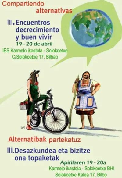 cartel mail - III Encuentros de Decrecimiento y Buen vivir en Bilbao: alternativas para cuestionar el trabajo