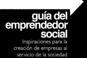 guía del emprendedor social1 - Guía del EMPRENDEDOR SOCIAL: pdf gratuito