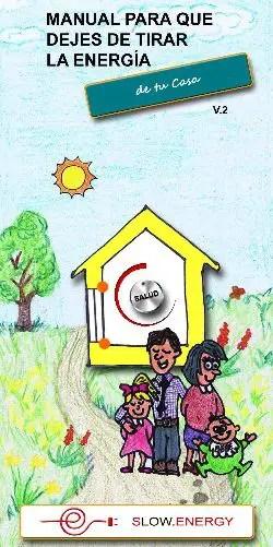 Manual para que dejes de tirar la energía de tu casa