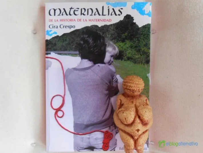 """MATERNALIAS - """"Las madres modernas somos hijas de nuestro tiempo pero no sus esclavas"""" Entrevista a Cira Crespo, autora de """"MATERNALIAS: De la historia de la maternidad"""""""