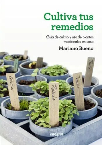cultiva tus remedios 9788415541219 - cultiva-tus-remedios-9788415541219