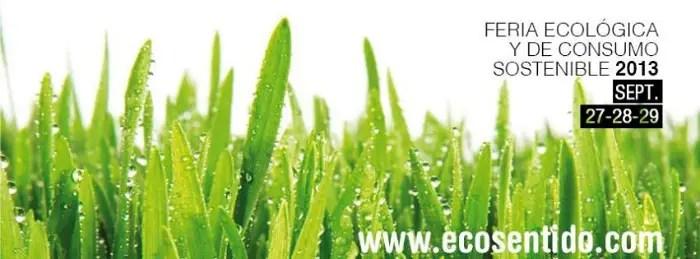 ecosentido1 - Ecosentido, Ecoaltea, Ecocultura, Ecoviure, Biocultura y Fira Slow Food: OTOÑO muy ecológico y alternativo
