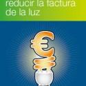 10 Trucos para reducir la factura de la luz - 10 Trucos para reducir la factura de la luz  (pdf gratuito) - Los viernes de Ecología Cotidiana