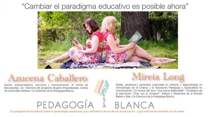 PB - LA PEDAGOGÍA BLANCA: cambiando el paradigma de la educación (formación 2014)
