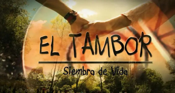 el tambor - EL TAMBOR: siembra de vida (breve documental)