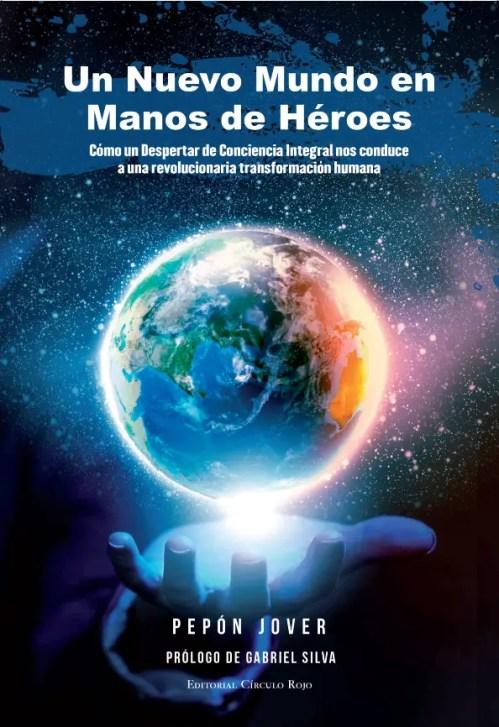 un nuevo mundo en manos de heroes cubierta - un-nuevo-mundo-en-manos-de-heroes-cubierta