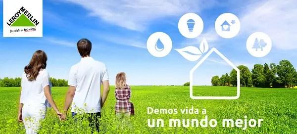 Eco Opciones 2 - Da vida a un mundo mejor con las Eco Opciones de Leroy Merlin