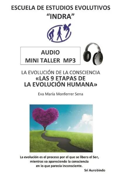 curso - Las 9 etapas de la Evolución de la Conciencia Humana: audio y vídeo gratuito