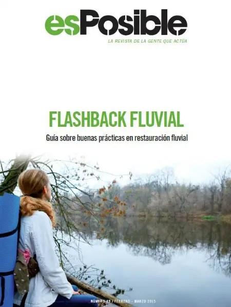 49 - Guía sobre buenas prácticas en restauración fluvial: revista online esPosible 49
