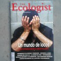 ecologist - ¿UN MUNDO DE LOCOS?: el 20% de la población no puede padecer una enfermedad mental. Revista The Ecologist 62