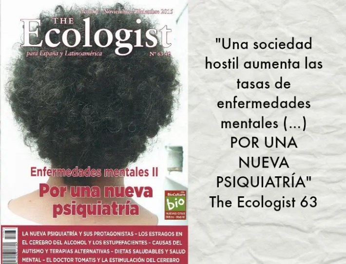ECOLOGIST - Por una nueva psiquiatría: The Ecologist 63