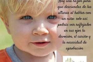 MENSAJE - Es vital que aprendamos a comunicarnos sin limitar a los niños, sino potenciando su autoestima y capacidad