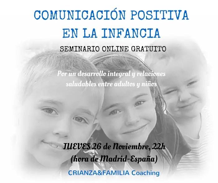 SEMINARIO1 - Es vital que aprendamos a comunicarnos sin limitar a los niños, sino potenciando su autoestima y capacidad