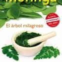 moringa2 - MORINGA: el árbol milagroso que posee gran cantidad de nutrientes