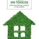 vivir sin toxicos como ganar bienestar y salud en tu vida cotidiana elisabet silvestre libro RPRA148 - Vivir sin tóxicos es posible