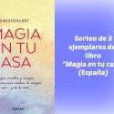 """magia en tu casa sorteoo - SORTEO de 3 ejemplares del libro """"Magia en tu casa"""" (España)"""