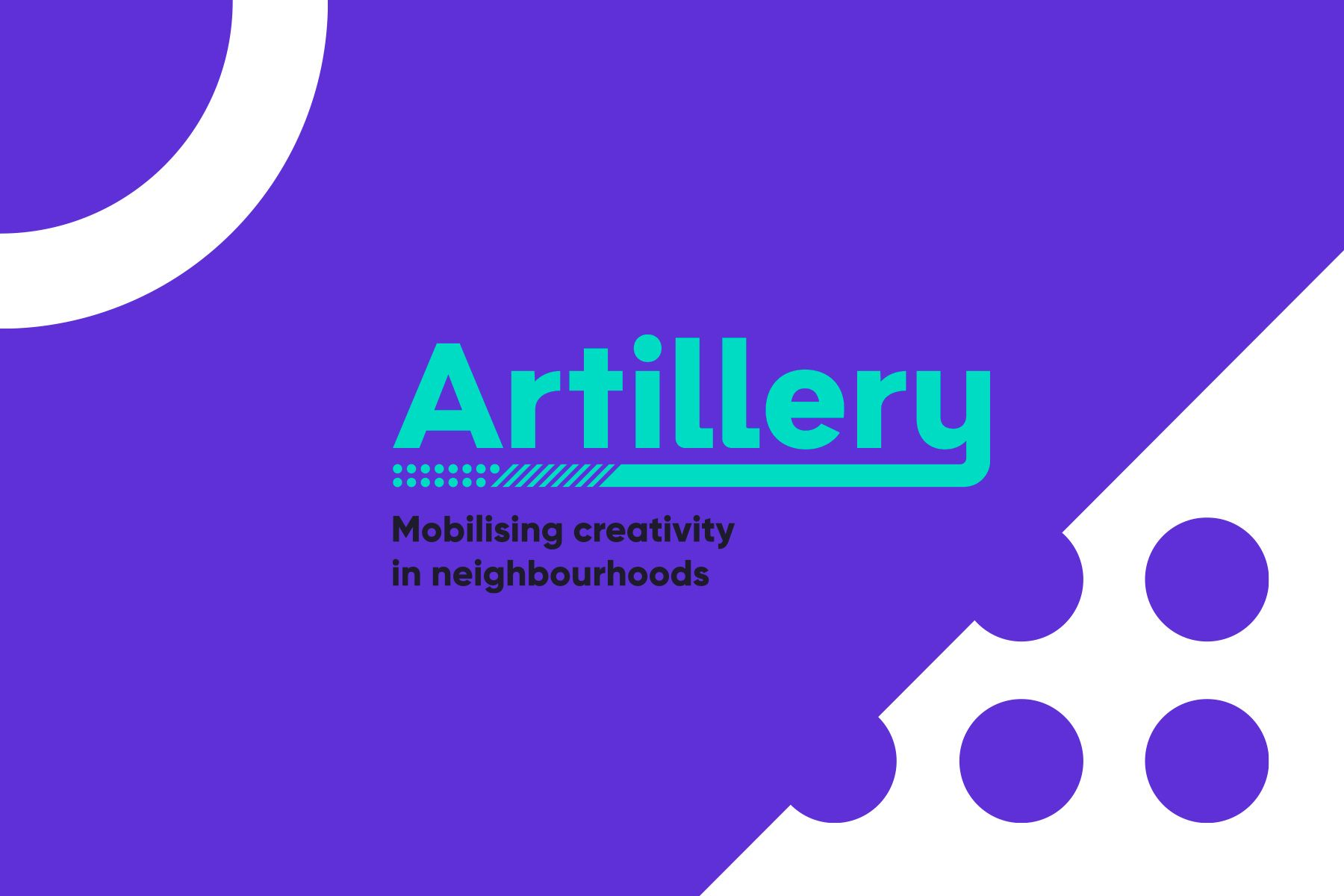 Artillery / Mobilising creativity in neighbourhoods