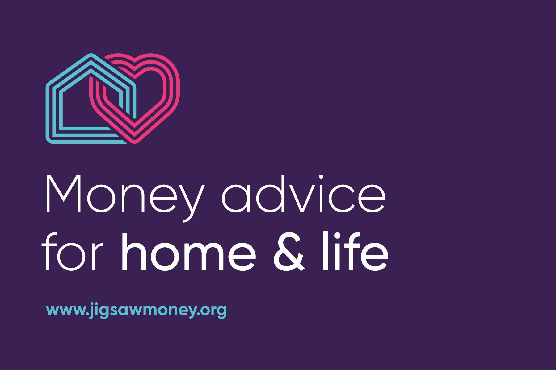 Jigsaw Money / Clear money advice for home and life