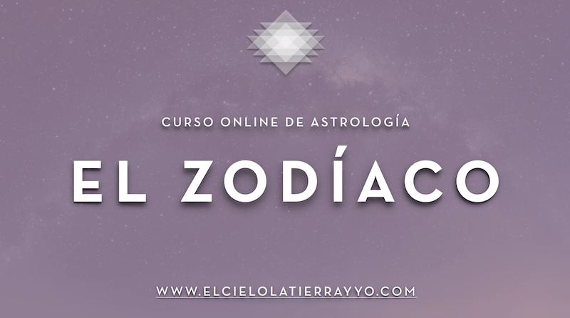El Zodíaco, Curso Online de Astrologia