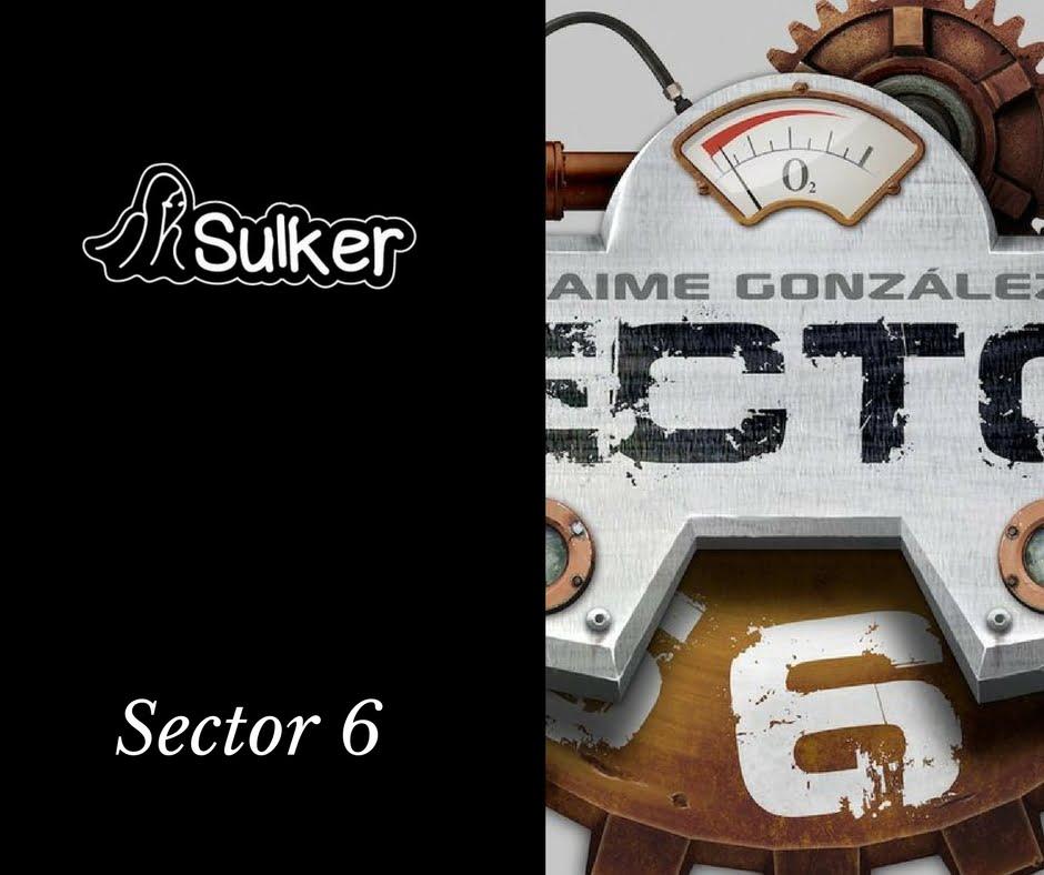 Sector 6, explicando juegos por... Sulker!!