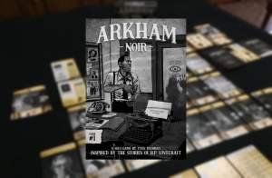 Arkham Noir, Primeras Impresiones by Andres