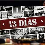 13 Días, La Crisis de los Misiles en Cuba 1962, reseña by Álvaro Déniz «LordSpain»