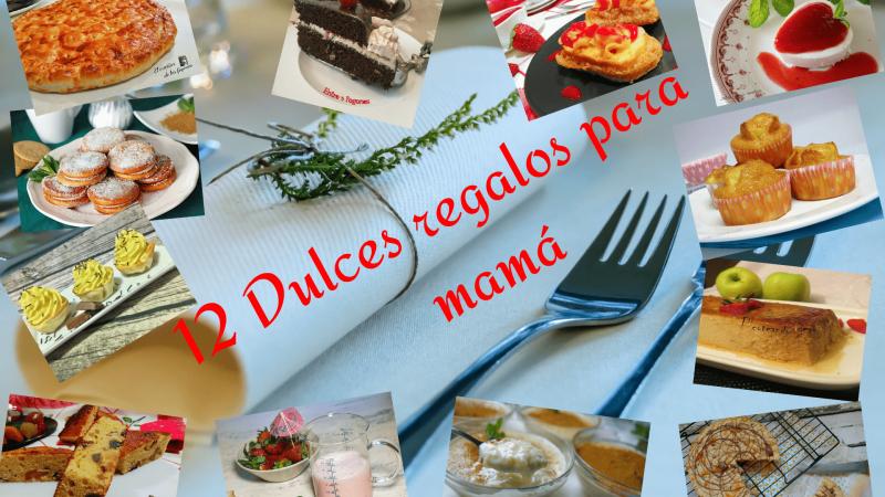 DULCES REGALOS PARA MAMÁ (12 postres fáciles y deliciosos)