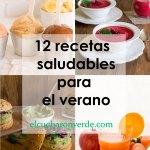 12 recetas saludables para el verano