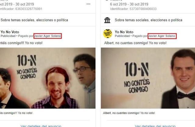 Dos anuncios pagados por Javier Ager Solano promoviendo la abstención contra Pedro Sánchez, Pablo Iglesias, Íñigo Errejón y Albert Rivera.
