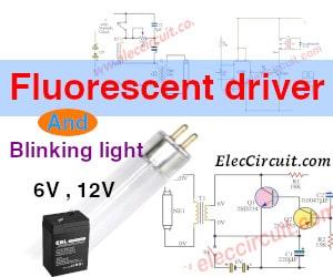 Fluorescent driver with 6V, 12V battery and blinking light