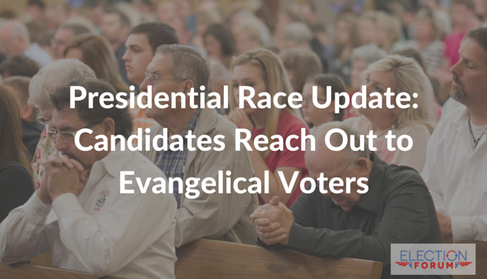 Presidential Race Update: Candidates Reach Out to Evangelical Voters