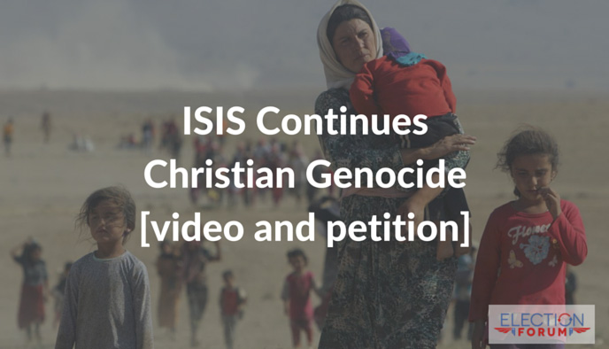 ISIS Continues Christian Genocide [video and petition]