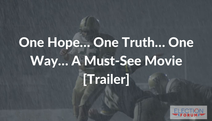 One Hope… One Truth… One Way… A Must-See Movie [Trailer]