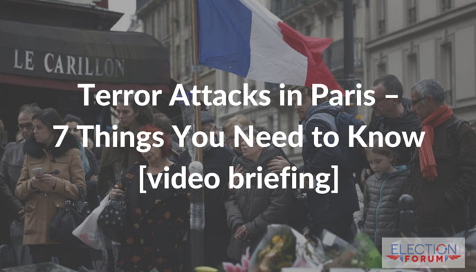 Terror Attacks in Paris – 7 Things You Need to Know [video briefing]