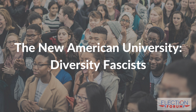 The New American University: Diversity Fascists
