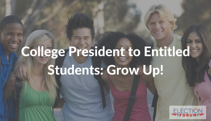 College President to Entitled Students: Grow Up!