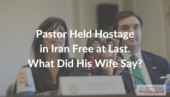 Pastor Held Hostage in Iran Free at Last. What Did His Wife Say?