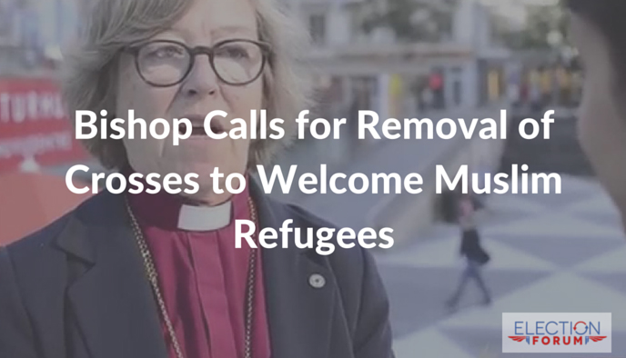 Bishop Calls for Removal of Crosses to Welcome Muslim Refugees