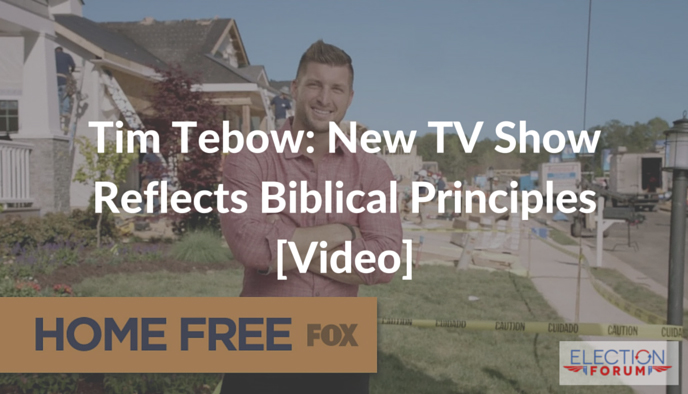 Tim Tebow: New TV Show Reflects Biblical Principles [Video]