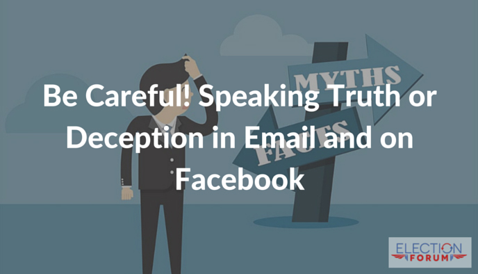 Be Careful! Speaking Truth or Deception in Email and on Facebook