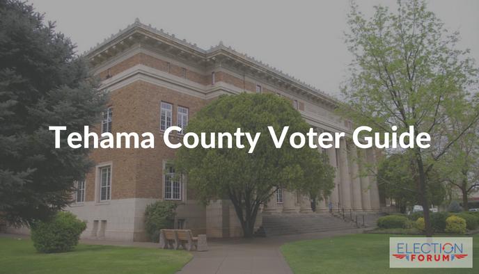 Tehama County Voter Guide