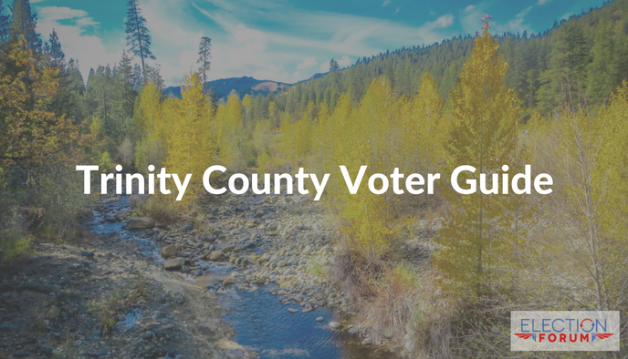 Trinity County Voter Guide