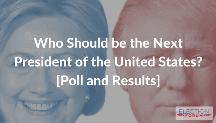 Who Should be the Next President of the United States? [Poll and Results]