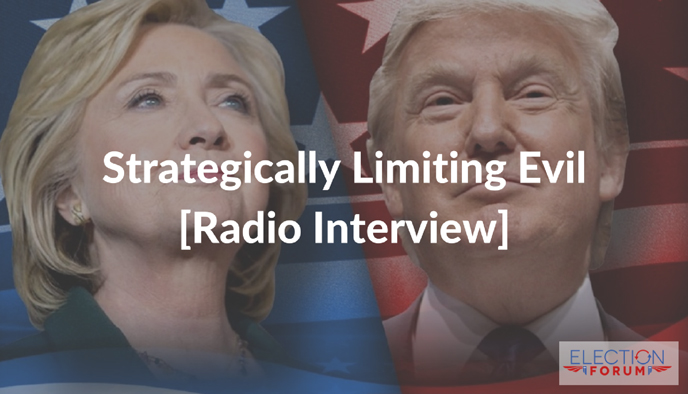 Strategically Limiting Evil [Radio Interview]